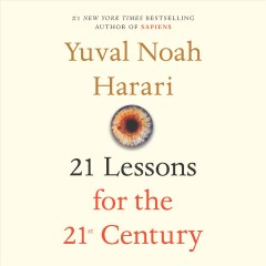 21 lessons for the 21st century - Yuval N Harari