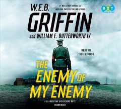 The enemy of my enemy - W. E. B Griffin