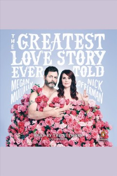 The Greatest Love Story Ever Told An Oral History : - Megan Mullally