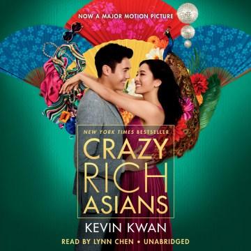 Crazy Rich Asians - Kevin; Chen Kwan