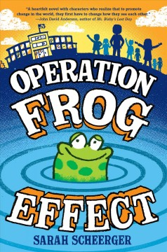 Operation frog effect - Sarah Lynn Scheerger