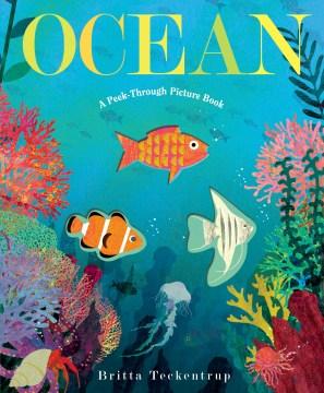 Ocean : a peek-through picture book - Britta Teckentrup