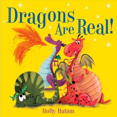 Dragons are real! - Holly Hatam