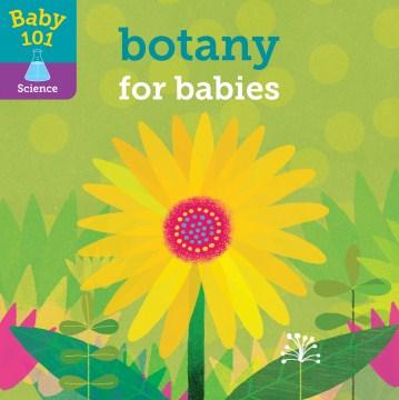 Botany for babies - Jonathan Litton