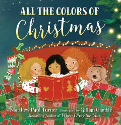 All the colors of Christmas - Matthew Paul Turner