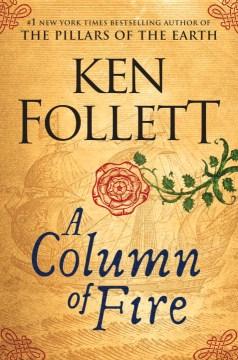 Column of Fire - Ken Follett