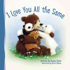 I love you all the same - Donna Keith