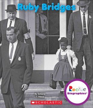 Ruby Bridges - Simone T Ribke