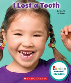 I lost a tooth - Lisa M Herrington