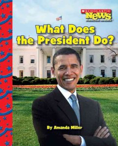 What does the president do? - Amanda Miller
