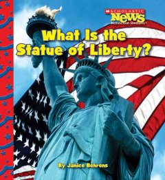 What is the Statue of Liberty? - Janice Behrens