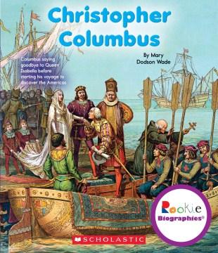 Christopher Columbus - Mary Dodson Wade