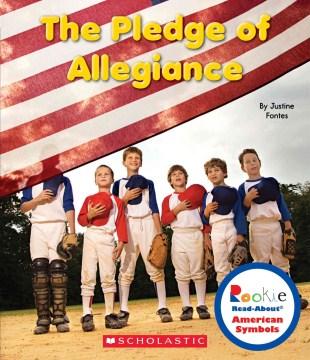 The Pledge of Allegiance - Justine Fontes