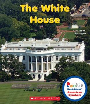 The White House - Lisa M Herrington
