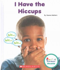 I have the hiccups - Joanne Mattern