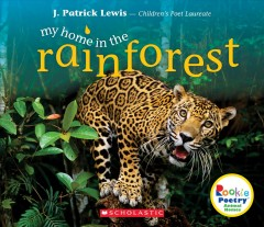 My home in the rainforest - J. Patrick Lewis