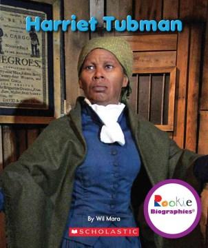 Harriet Tubman - Wil Mara