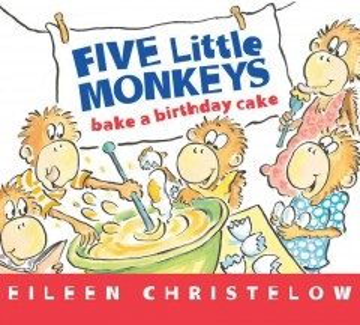 Five little monkeys bake a birthday cake - Eileen Christelow