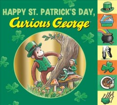 Happy St. Patrick's Day, Curious George - H. A. (Hans Augusto) Rey