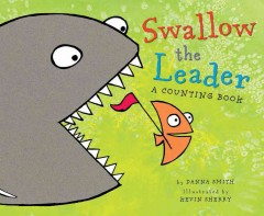 Swallow the Leader - Danna; Sherry Smith