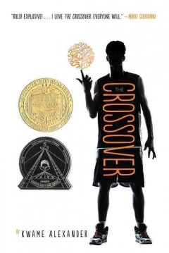 The crossover (Ages 9-12) - Kwame Alexander