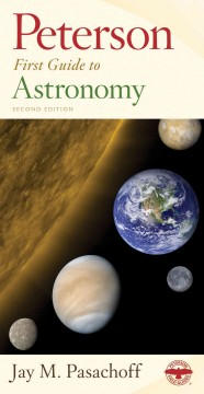 Peterson first guide to astronomy - Jay M Pasachoff