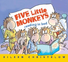 Five little monkeys reading in bed - Eileen Christelow