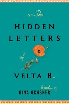 Hidden Letters of Velta B. - Gina Ochsner