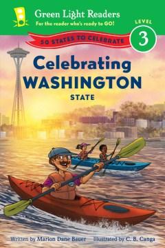Celebrating Washington state - Marion Dane Bauer