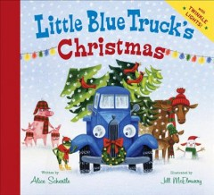 Little Blue Truck's Christmas - Alice Schertle