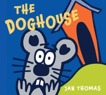 The doghouse - Jan Thomas