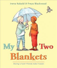 My Two Blankets - Irena; Blackwood Kobald