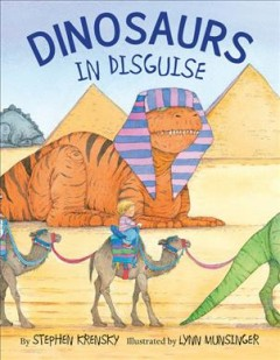 Dinosaurs in disguise - Stephen Krensky