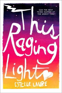 This raging light - Estelle Laure