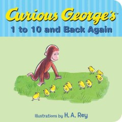 Curious George's 1 to 10 and back again - H. A. (Hans Augusto) Rey