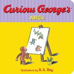Curious George's ABCs - H. A. (Hans Augusto) Rey