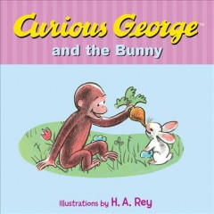 Curious George and the bunny - Margret Rey