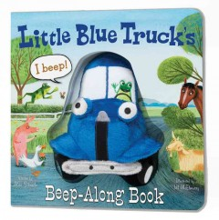 Little Blue Truck's beep-along book - Alice Schertle