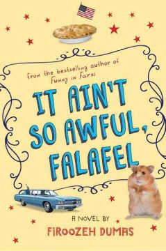 It ain't so awful, falafel - Firoozeh Dumas