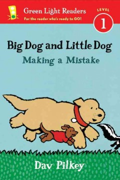Big Dog and Little Dog : making a mistake - Dav Pilkey