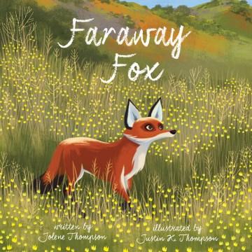 Faraway fox - Jolene Thompson