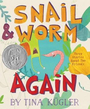 Snail & Worm, again - Tina Kügler