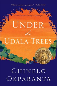 Under the udala trees / Chinelo Okparanta - Chinelo Okparanta