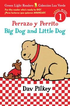 Perrazo y Perrito = Big Dog and Little Dog - Dav Pilkey