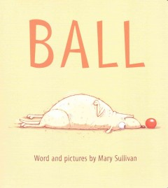 Ball - Mary Sullivan