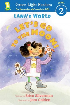 Let's go to the moon - Erica Silverman