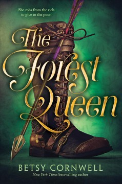 The forest queen / Betsy Cornwell - Betsy Cornwell
