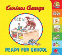 Curious George ready for school - Cynthia Platt