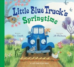 Little Blue Truck's springtime - Alice Schertle