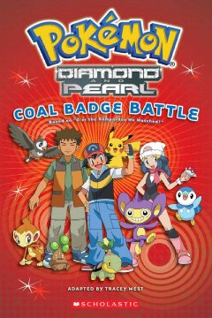 Pokémon : Diamond and Pearl. Coal badge battle - Tracey West